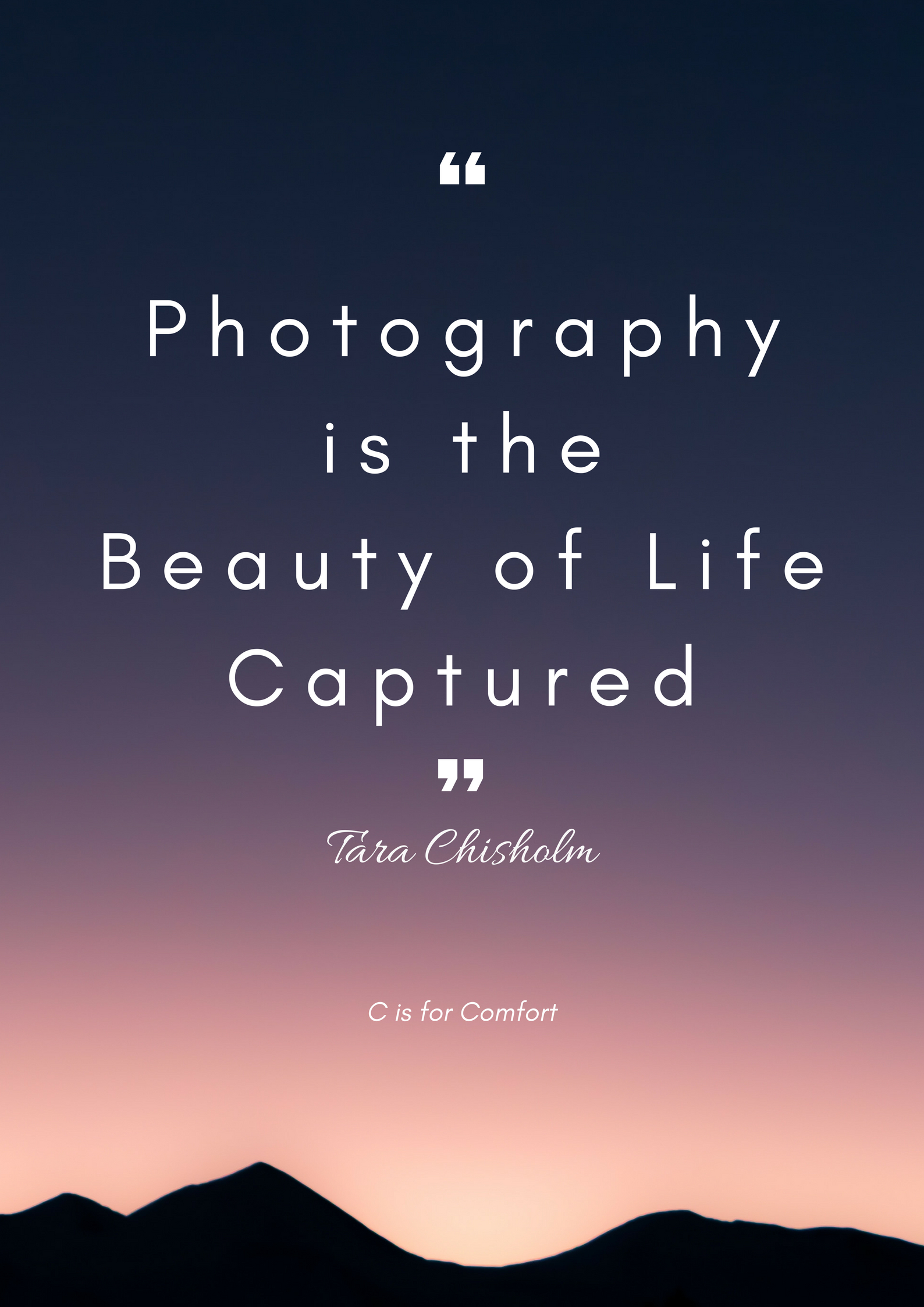 quotes inspirational photographers beauty captured quote chisolm tara